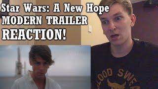 Star Wars: A New Hope MODERN TRAILER - REACTION! Cm42TV