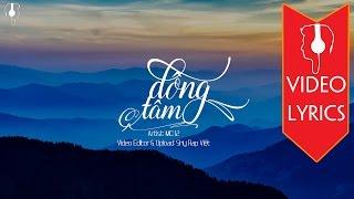 Đồng Tâm - MC 12 「Lyrics」