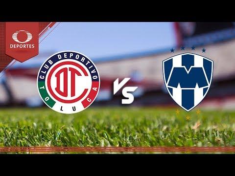 Deportivo Toluca vs Monterrey