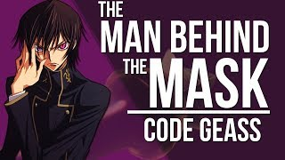 The Man Behind the Mask: How Lelouch Led With the King   Code Geass Analysis