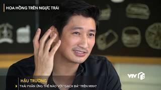 VTV Giải Trí | Hậu trường Hoa Hồng Trên Ngực Trai: Thái phản ứng thế nào với gạch đá trên MXH?