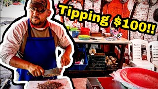 FANTASTIC Mexican Street Food - Tipping $100 Dollars in Mexico -TACOS - Rewarding Hardworking People