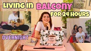 Living in My *BALCONY*  for 24 hours Challenge | Yashita Rai