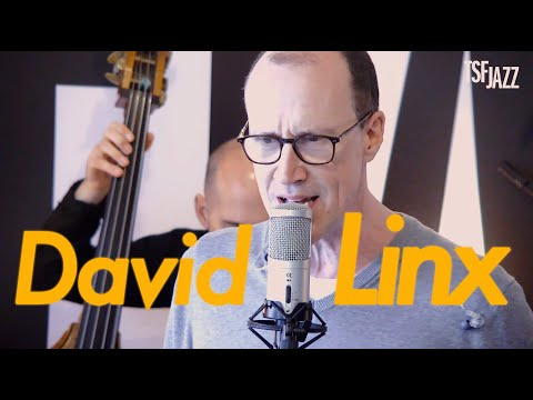 "David Linx ""Changed in Every Way"" en session sur TSFJAZZ !"
