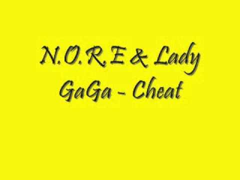 N.O.R.E & Lady GaGa - Cheat