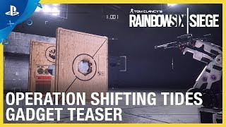 Rainbow Six Siege - Operation Shifting Tides: New Operator Gadgets Teaser | PS4