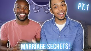 MARRIAGE SECRETS-KEEPING IT ALL TOGETHER PT. 1| ®TERRELL & JARIUS - OFFICIAL