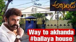 Way to Tollywood actor Balakrishna's house in Hyderabad..