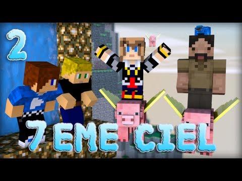minecraft : 7ème ciel | episode 2