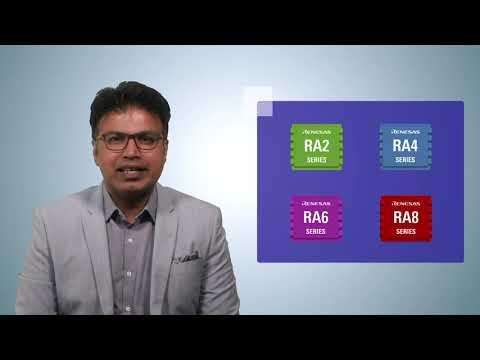 Renesas RA Family of 32-Bit Microcontrollers
