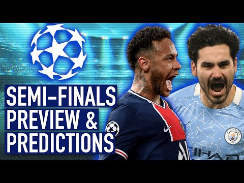 Who Will Make THE FINAL? | Champions League Semi-Finals Preview 2020-21 (& Predictions)