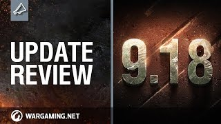 World of Tanks releases Update 9.18