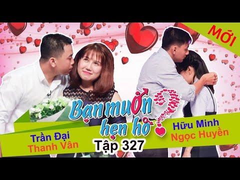 BẠN MUỐN HẸN HÒ | Tập 327 UNCUT | Trần Đại - Thanh Vân | Hữu Minh - Ngọc Huyền | 121117