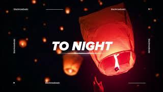 "Pop x Lyric x Trap Soul x Melodic Type Beat - ""To Night"""