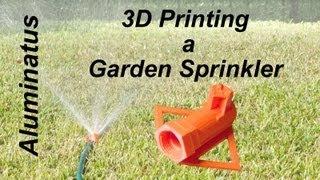 3D Printing a Garden Sprinkler