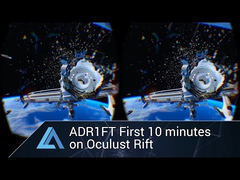 ADR1FT First 10 Minutes on Oculus Rift