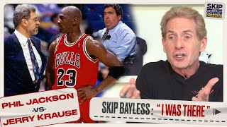"Phil Jackson vs Jerry Krause: Skip Bayless On Feud that Broke Up ""The Last Dance"" Bulls 