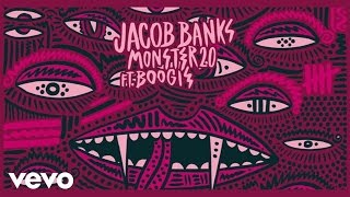 Jacob Banks - Monster 2.0 (Audio) ft. Boogie