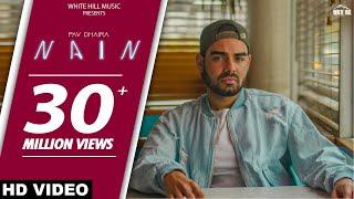NAIN (Full Song) : Pav Dharia ft.Fateh | SOLO | New Punjabi Songs 2018 | White Hill Music