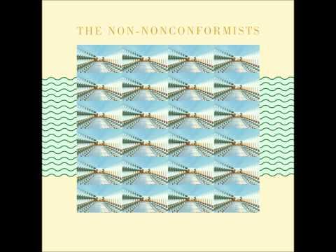 The Non-Nonconformists - I'm Stagnating Babe