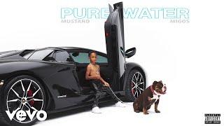 Mustard, Migos - Pure Water (Audio)