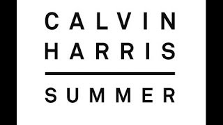 Calvin Harris -Summer (Lyrics Video)