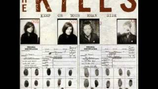 The Kills- Fried My Little Brains