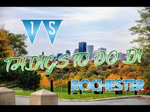 Top 15 Things to do in Rochester NY