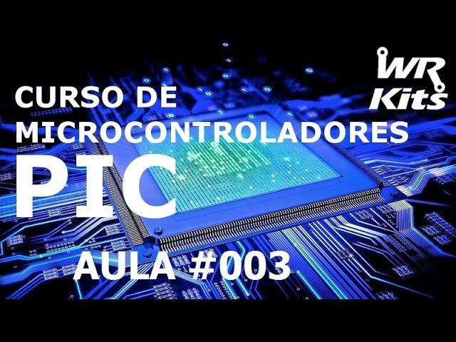 GRAVANDO O PRIMEIRO PIC, 12F675 | Curso de PIC #003