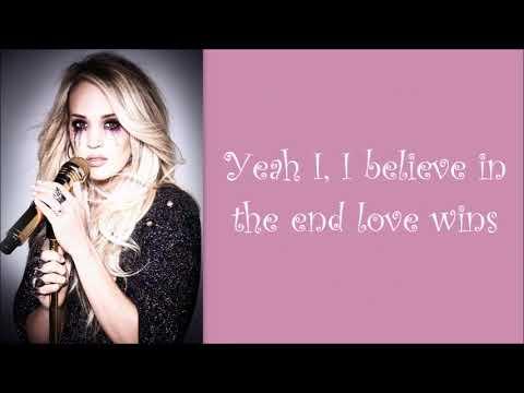 Carrie Underwood ~ Love Wins (Lyrics)