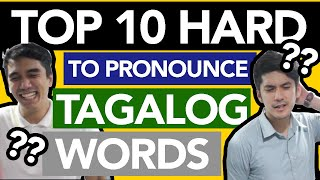 Top 10 Hard To Pronounce Tagalog Words