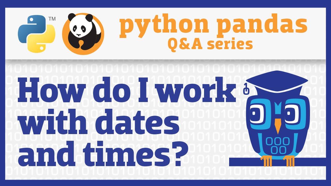 Image from How do I work with dates and times in pandas?
