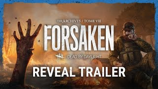 DEAD BY DAYLIGHT Tome VII FORSAKEN Reveal Trailer [ UHD 60FPS ] | NikPicss