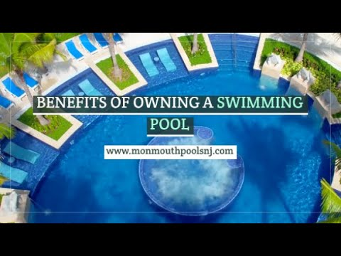 Benefits Of Owning A Swimming Pool