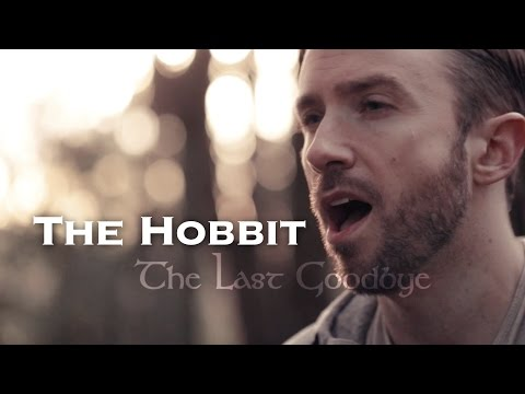 Hobit - Last Goodbye - Peter Hollens