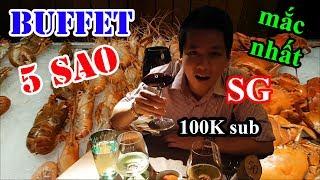 Hai lúa lần đầu đi ăn Buffet 5 sao hải sản mắc nhất Sài Gòn - Mừng 100K sub youtube