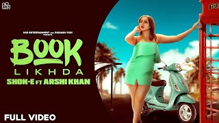 Book Likhda Shok-E Ft Arshi Khan