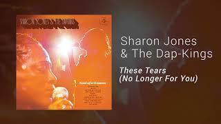 """Sharon Jones & The Dap-Kings - """"These Tears (No Longer For You)"""" (Official Audio)"""