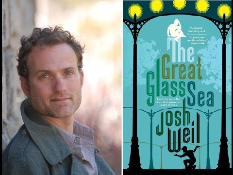 Josh Weil's THE GREAT GLASS SEA