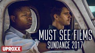 Sundance Film Festival 2017 Must-See Movies  | Fandemonium