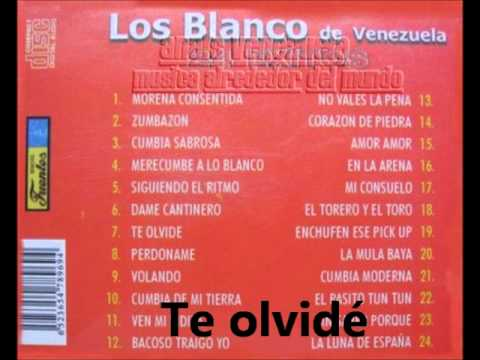 Te olvidé - Los Blanco de Venezuela