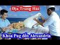 Khoa Pug đốt 20 triệu bay đến Alexandria chỉ để ăn 2 quả trứng - Thành phố bên bờ biển Địa Trung Hải