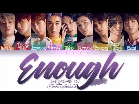 SF9 - Enough (예뻐지지 마) (Color Coded Lyrics Eng/Rom/Han/가사)