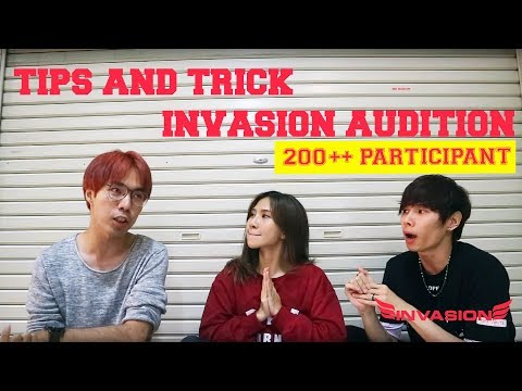 INVASION AUDITION 2018 l TIPS AND TRICK