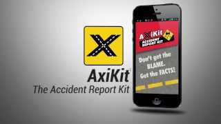 See Video - AxiKit Accident Mobile App