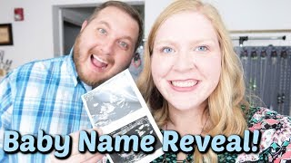 Baby Name Reveal   Why We Chose It