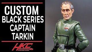 Custom CAPTAIN TARKIN The Clone Wars 6 inch Black series figure by Hunter Knight Customs