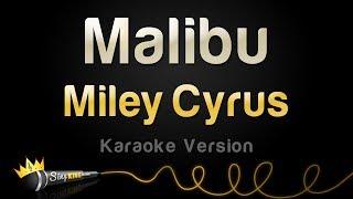 Miley Cyrus - Malibu (Karaoke Version)