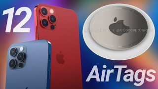 iPhone 12 'Days Away' & AirTags First Look!