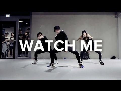 Watch Me - Silento (Whip / Nae Nae) / Junsun Yoo Choreography